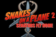 If you thought Snakes on a Plane was disgusting, wait till you see this sequel.