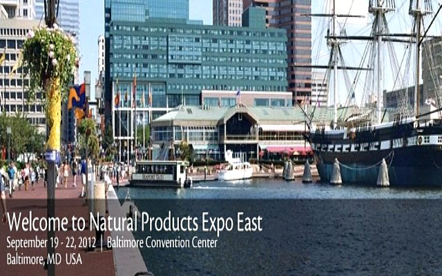 With sales of natural and organic products up 10% to $91 Billion, Baltimore hosts 2012 Natural Products East