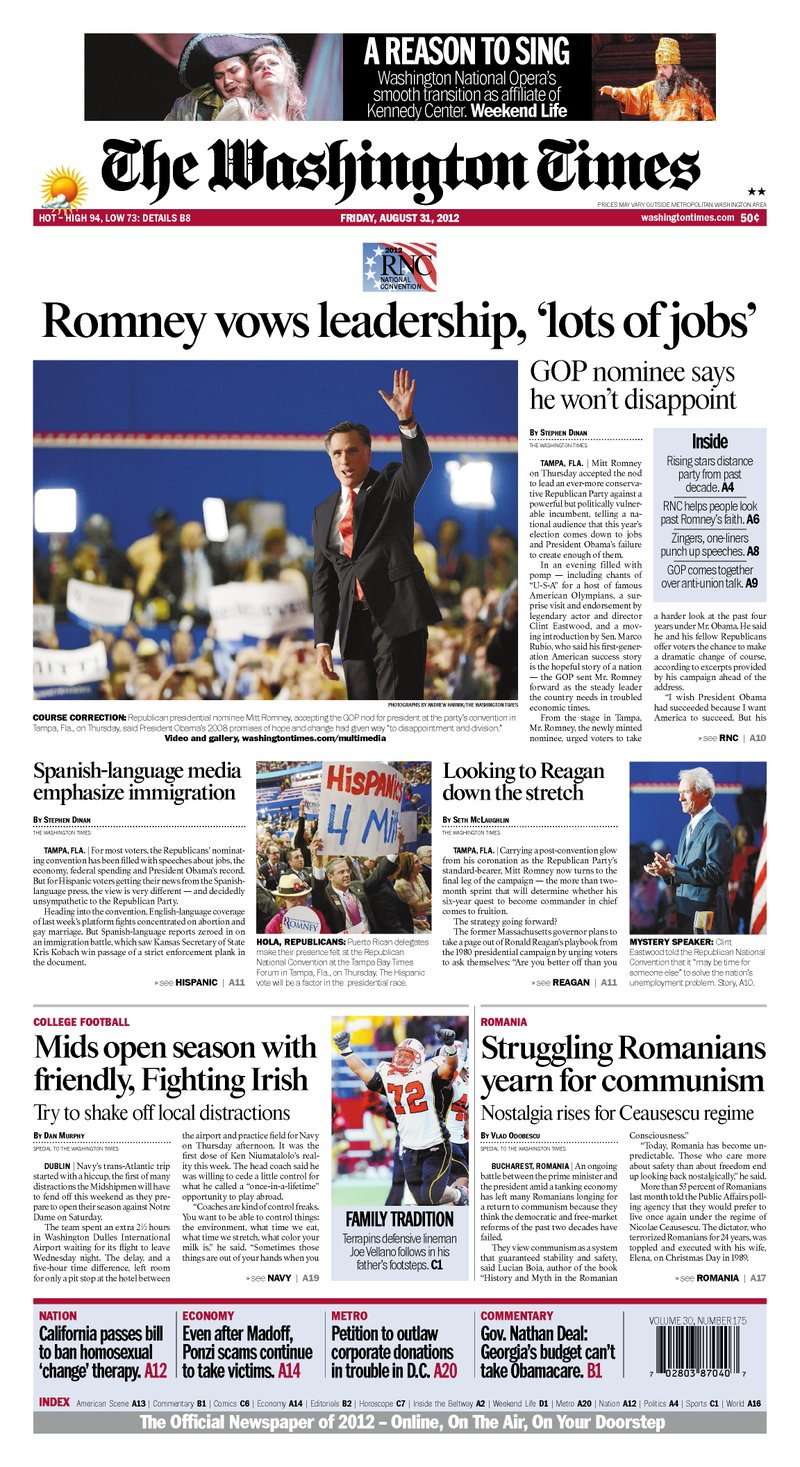 "The Washington Times - Page A1 - Friday, August 31, 2012 - ""Romney vows leadership, 'lots of jobs' """