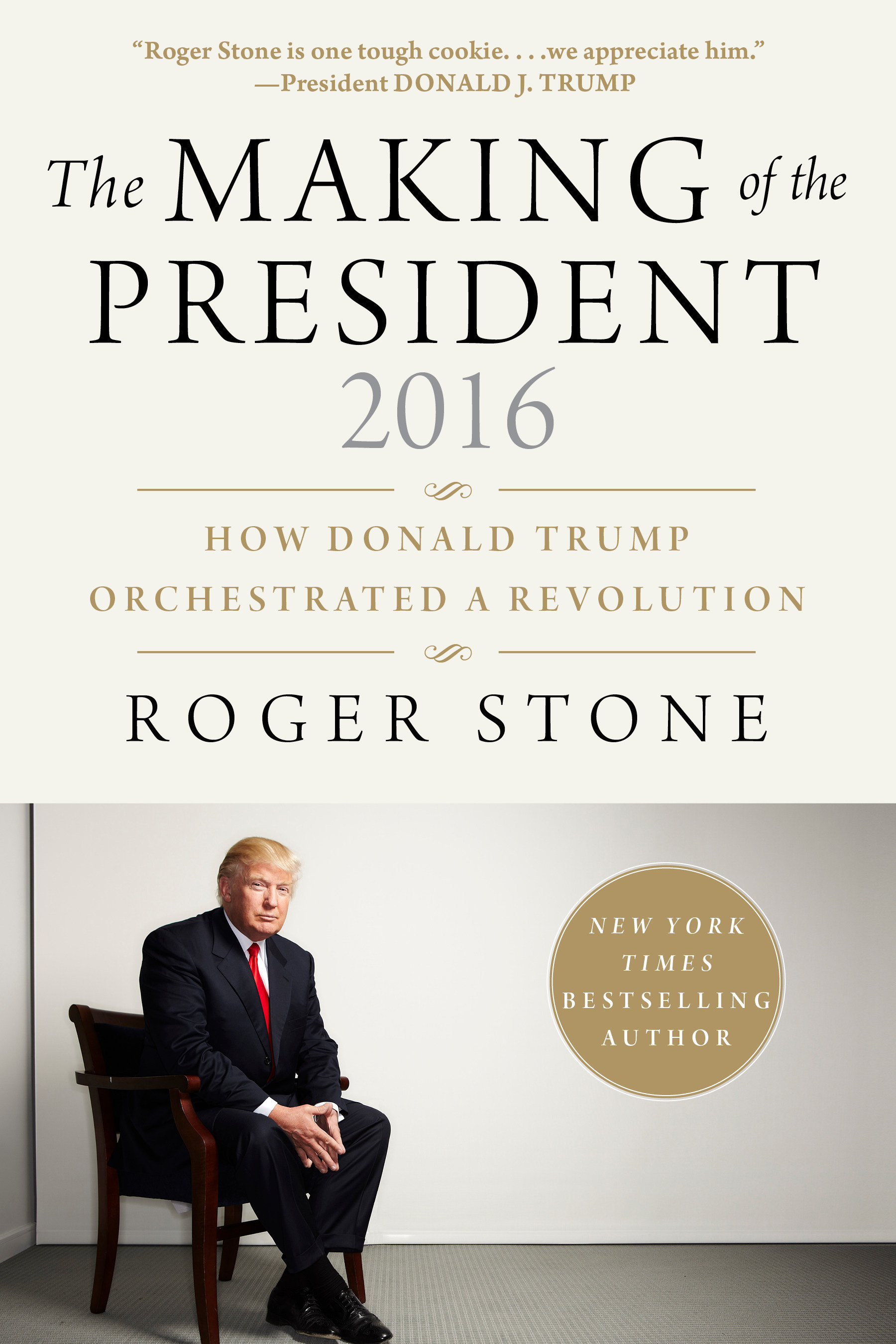 Roger Stone\'s book explains how Donald Trump \'orchestrated a ...
