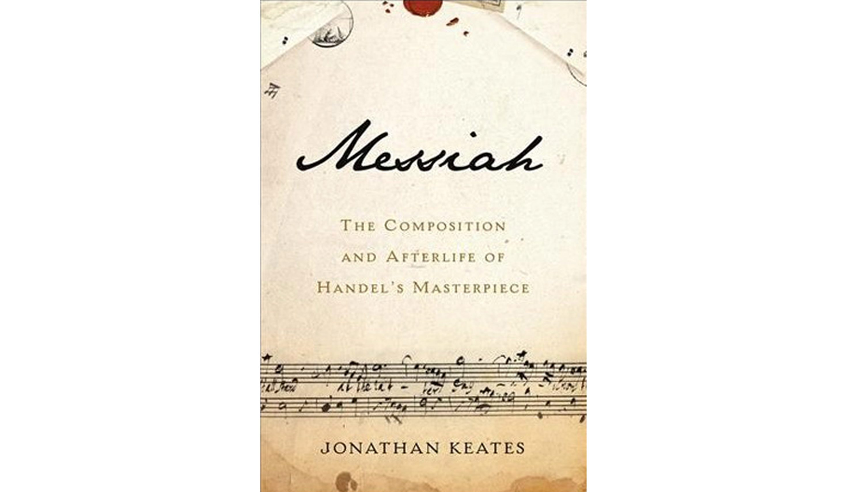 BOOK REVIEW: \'Messiah\' by Jonathan Keates - Washington Times