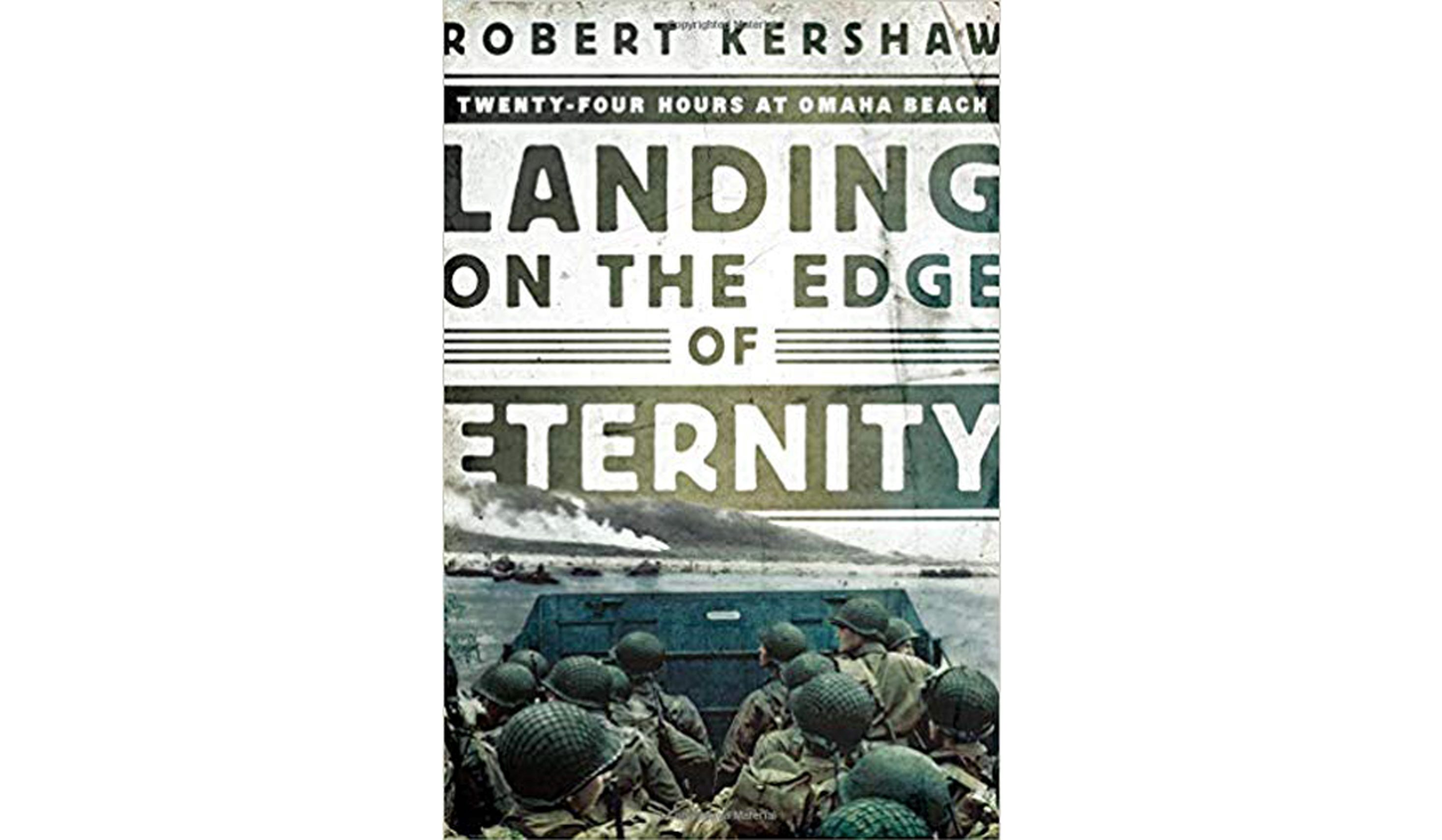 BOOK REVIEW: 'Landing on the Edge of Eternity' by Robert Kershaw