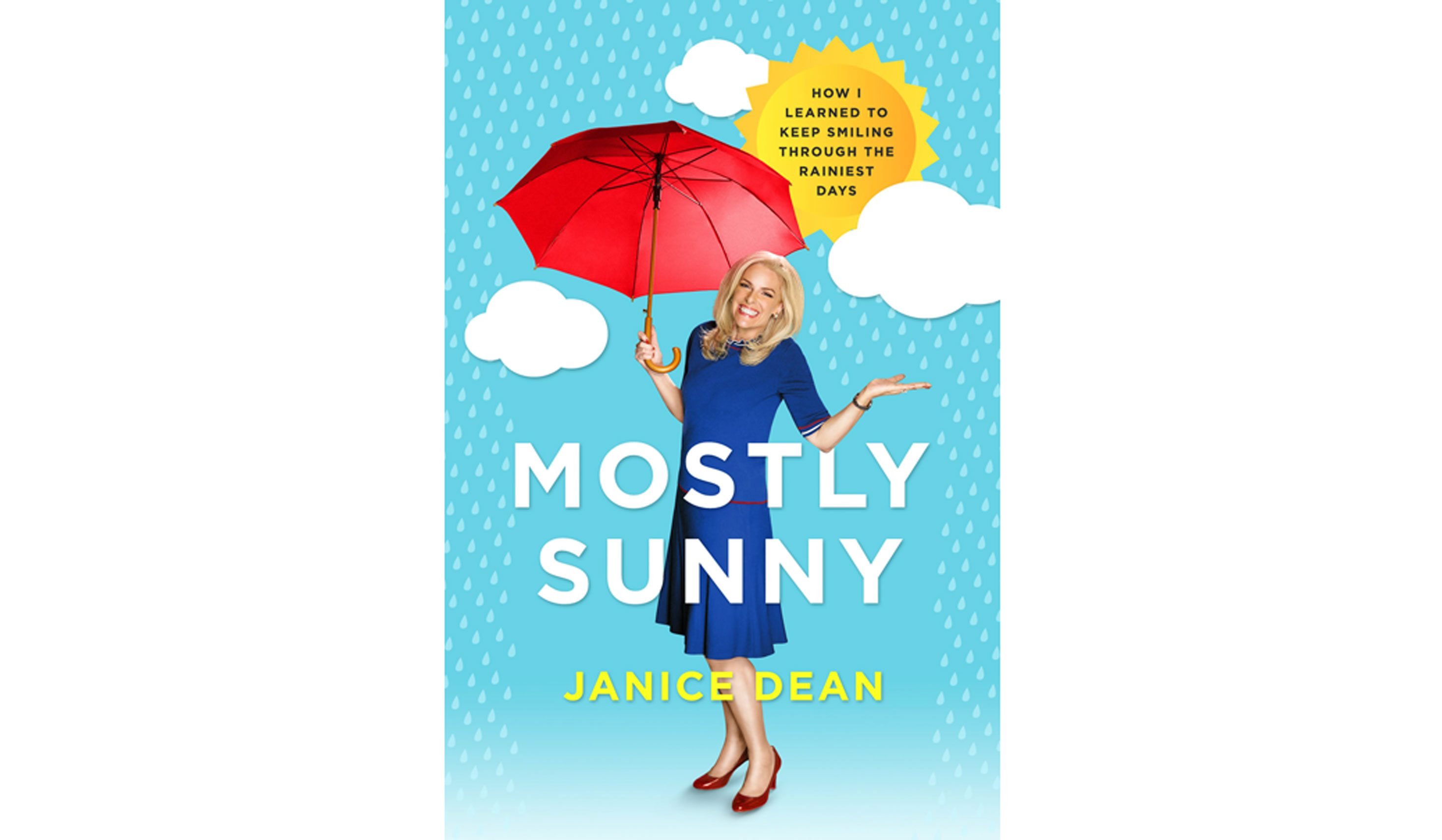 BOOK REVIEW: 'Mostly Sunny' by Janice Dean