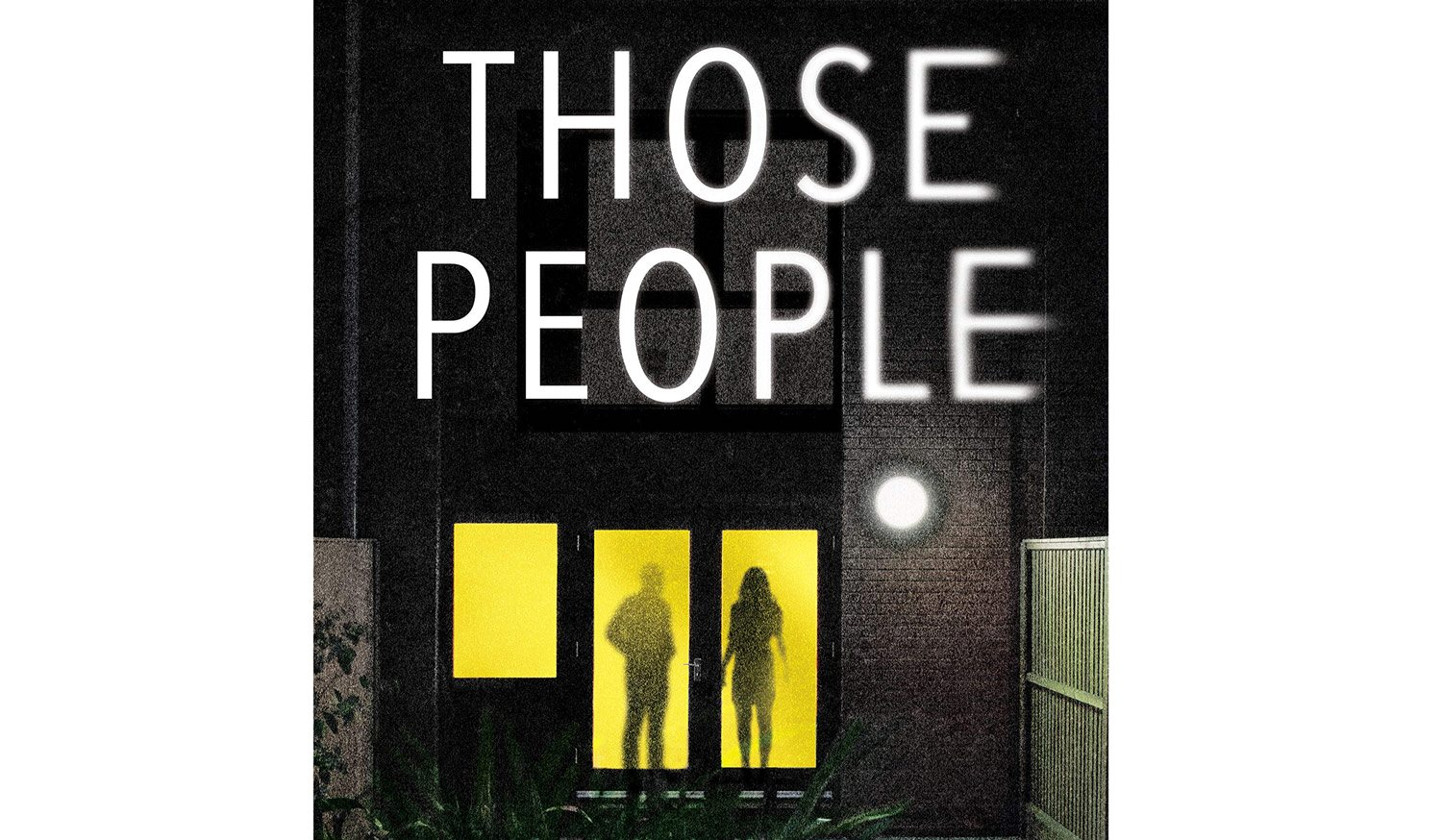 BOOK REVIEW: 'Those People' by Louise Candlish
