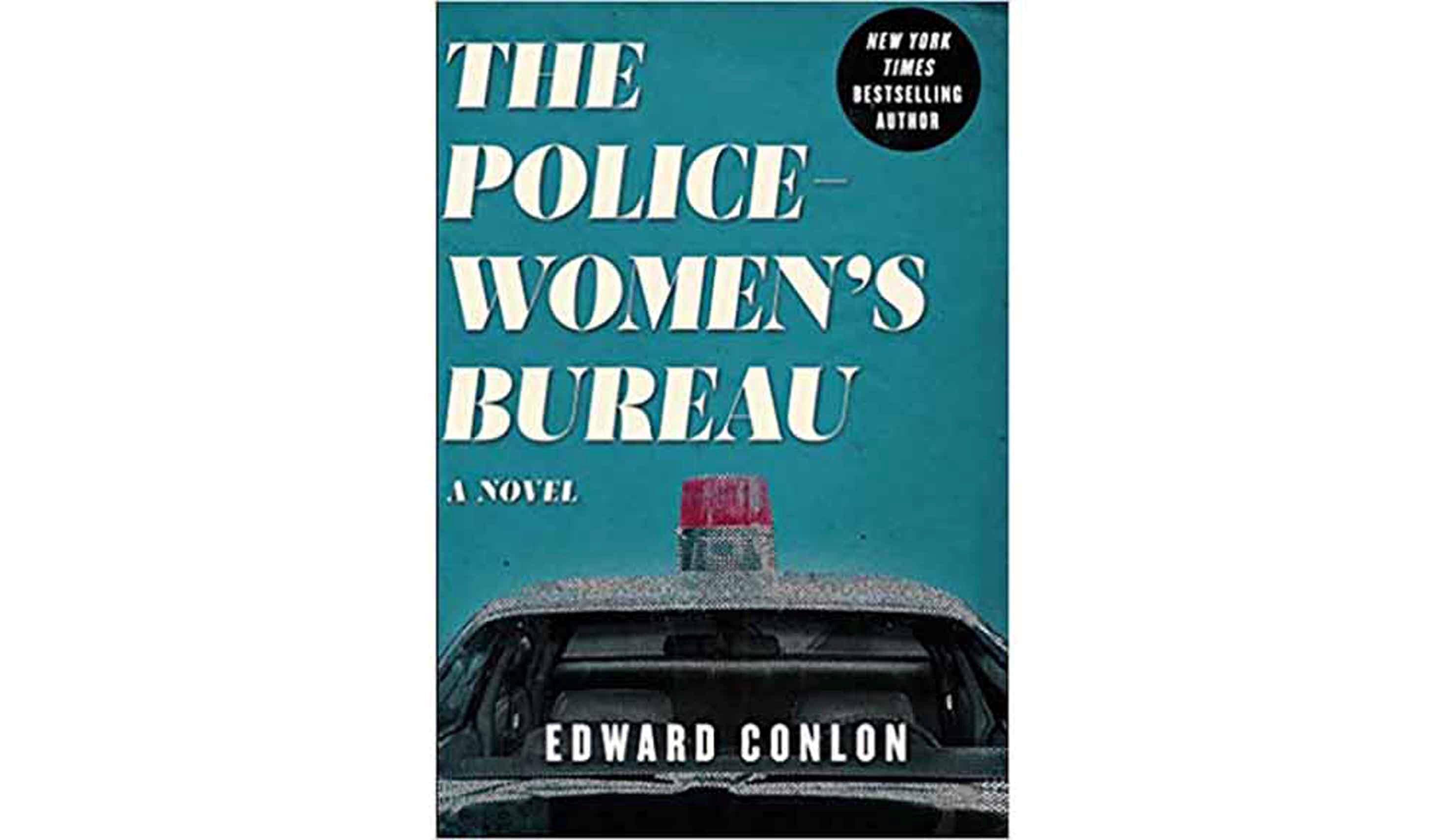 BOOK REVIEW: 'The Policewomen's Bureau: A Novel' by Edward Conlon