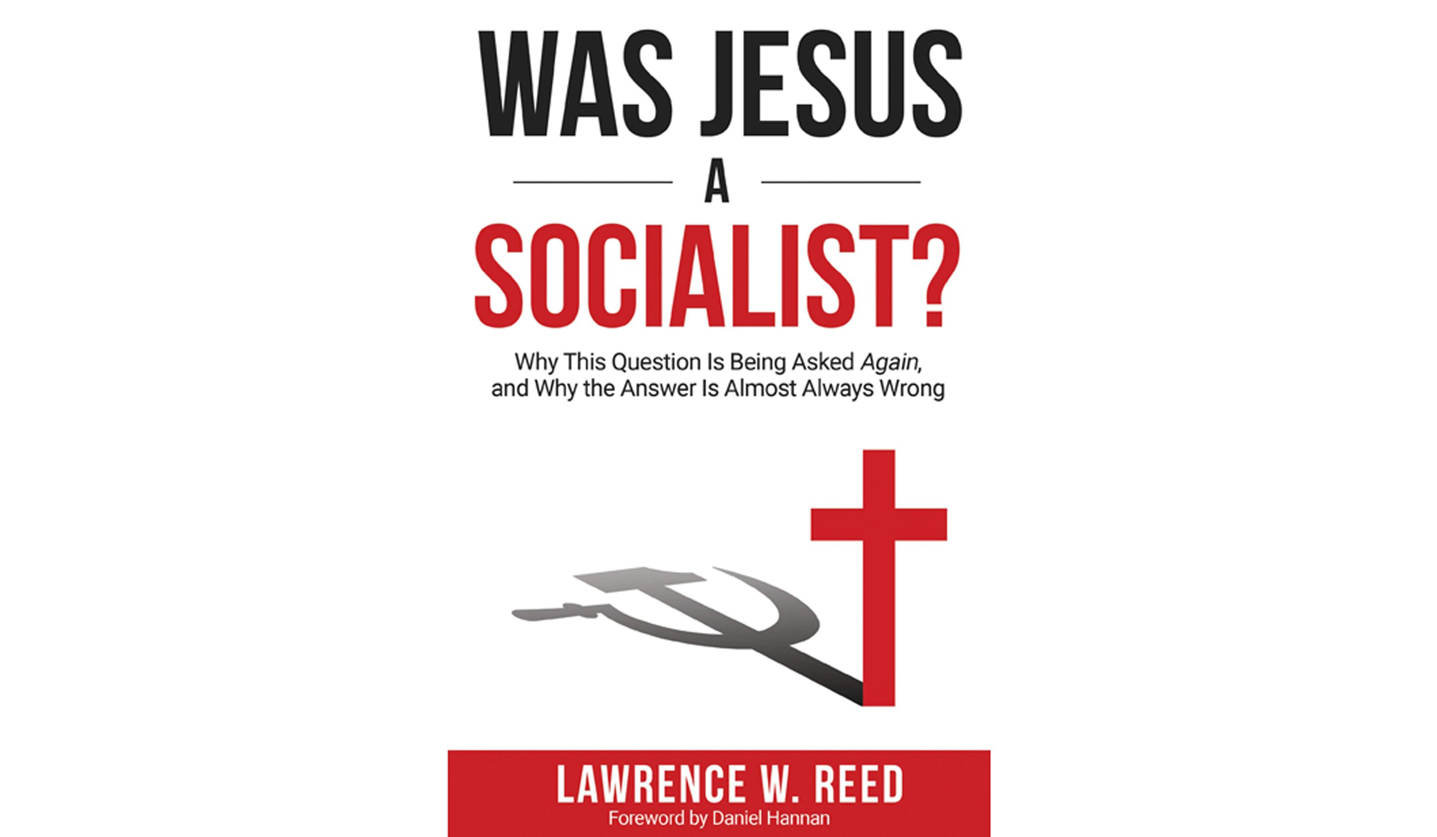 Book Review Was Jesus A Socialist Washington Times
